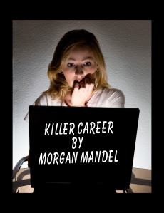 Killer Career by Morgan Mandel - Available this August