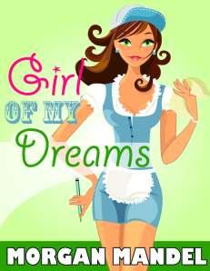 Girl of My Dreams by Morgan Mandel